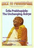 "BACK TO PRABHUPADA MAGAZINE      Srila Prabhupada: The Unchanging Acarya, Issue 54, Winter Northern hemisphere 2016/17 –  –  – ""Defeating Tyranny in the Realm of Thought"" – rodpush – Iskcon"